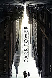 Dark Tower, The (2017) Poster