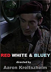 Red White and Bluey (2017) Poster