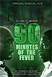 90 Minutes of the Fever (2016) Poster