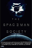 Spaceman Society, The (2018) Poster