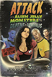 Attack of the Alien Jelly Monsters from the Depths of Uranus (2011) Poster