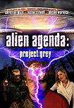 Alien Agenda: Project Grey (2007) Poster
