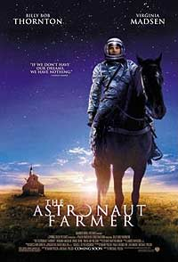 Astronaut Farmer, The (2006) Movie Poster