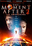 Moment After II: The Awakening, The (2006) Poster