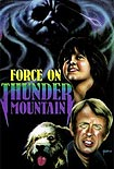 Force on Thunder Mountain, The (1978) Poster