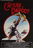 Capture of Bigfoot, The (1979) Poster