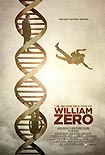 The Reconstruction of William Zero (2014)