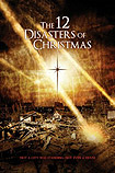 12 Disasters of Christmas (2012)