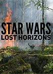 Star Wars: Lost Horizons (2018) Poster