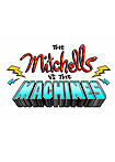 Mitchells vs. the Machines, The (2020) Poster